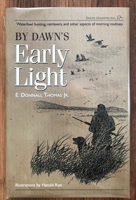 By Dawn's Early Light by E. Donnall Thomas Jr.