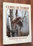 Come October - Exclusively Woodcock