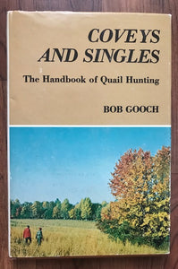 Coveys And Singles by Bob Gooch