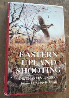 Eastern Upland Shooting by Charles Norris