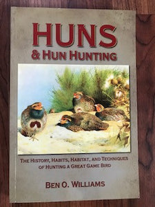 Huns & Hun Hunting by Ben Williams (signed)