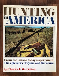 Hunting In America by Charles Waterman