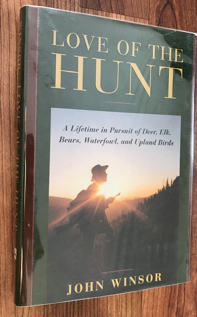 Love Of The Hunt by John Winsor