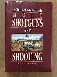 More Shotguns and Shooting by Michael McIntosh