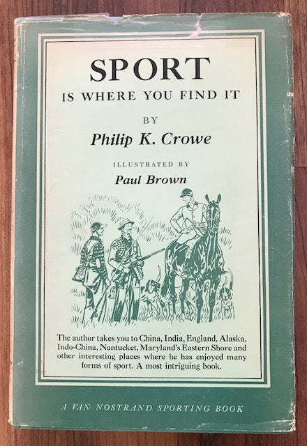Sport Is Where You Find It by Philip K. Crowe