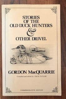Stories Of The Old Duck Hunters & Other Drivel by Gordon MacQuarrie