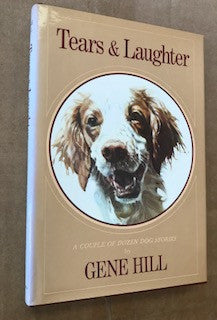 Tears & Laughter by Gene Hill