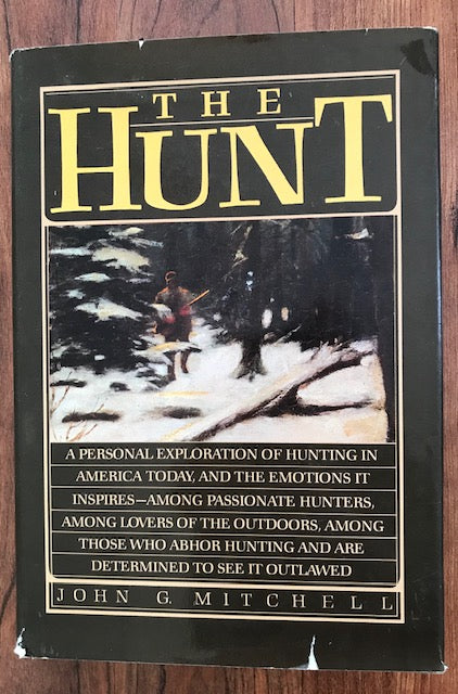 The Hunt by John G. Mitchell