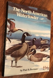The North American Waterfowler by Paul Bernsen