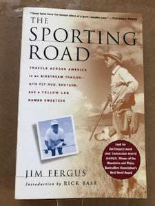 The Sporting Road by Jim Fergus