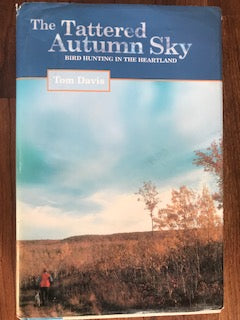 The Tattered Autumn Sky by Tom Davis