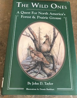 The Wild Ones by John D. Taylor