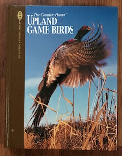 Upland Game Birds by Dick Sternberg