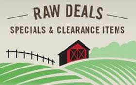Raw Deals: Clearance and Sale Items