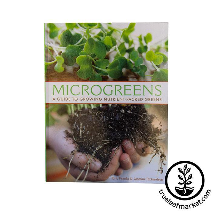 Book: Microgreens - A Guide To Growing Nutrient Packed Greens