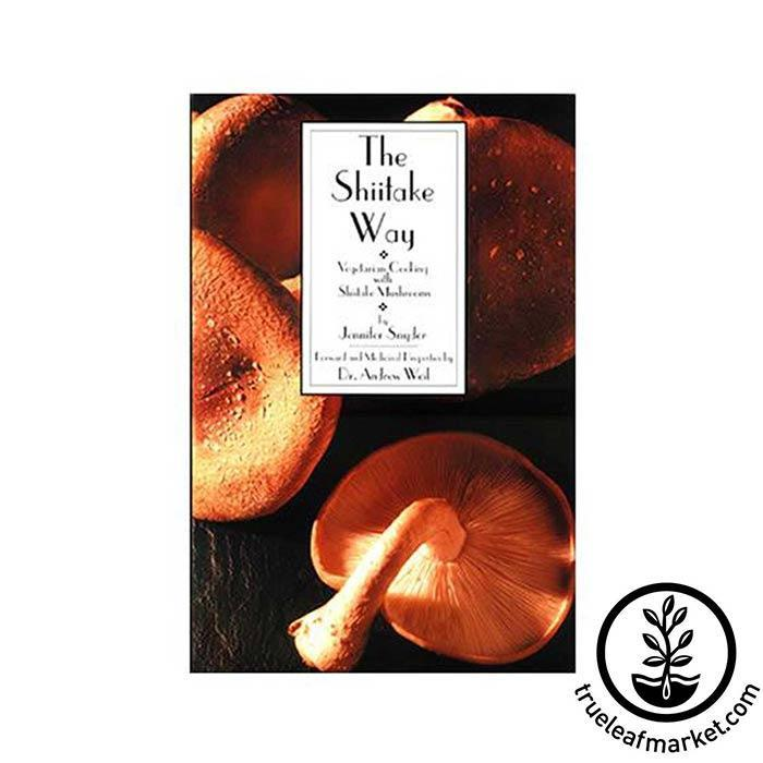 The Shiitake Way Book