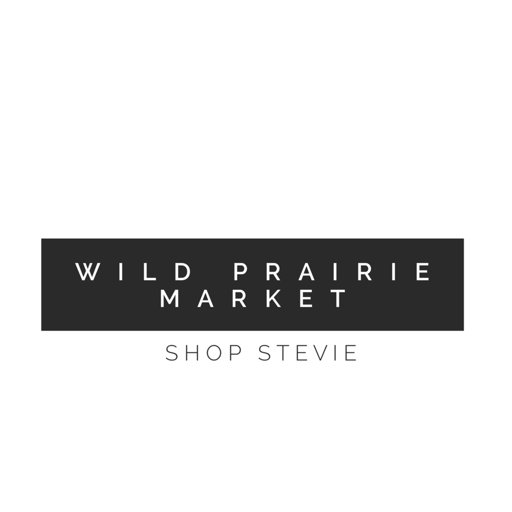Wild Prairie Market - Shop Stevie
