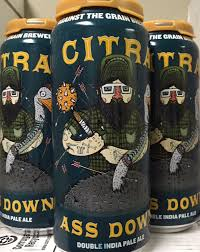 Against the Grain - Citra Ass Down - d IPA - Beernow.us - Ross Beverage
