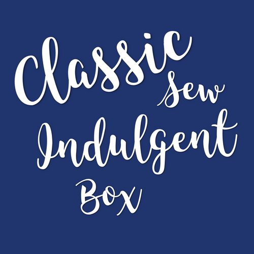 Classic Sew Indulgent Box - April