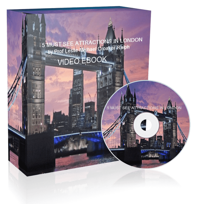 GET YOUR VIDEO EBOOK ON THE 5 MUST SEE ATTRACTIONS IN LONDON NOW FREE DOWNLOAD FOR A LIMITED PERIOD ONLY