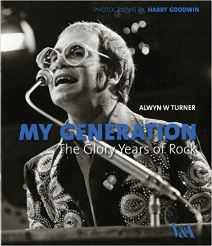 BOOK HARDCOVER-MY GENERATION THE GLORY YEARS OF ROCK - London Art and Souvenirs