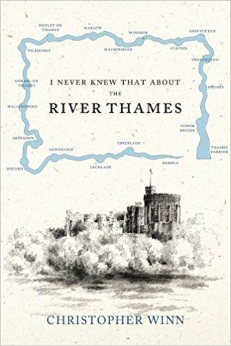 BOOK HARDCOVER I NEVER KNEW THAT ABOUT THE RIVER THAMES