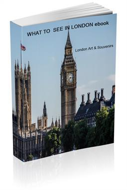WHAT TO SEE IN LONDON FREE EBOOK DOWNLOAD UPDATED FOR LIMITED PERIOD ONLY - London Art and Souvenirs