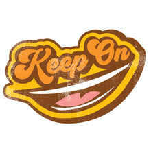 Keep On Smiling T-shirt