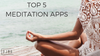 Our 5 Favorite Meditation Apps