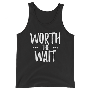 """Worth the Wait"" Tank Top"