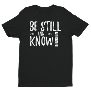 """Be Still And Know"" Short sleeve men's t-shirt"