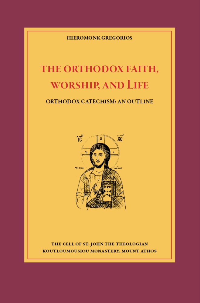 The Orthodox Faith, Worship, and Life