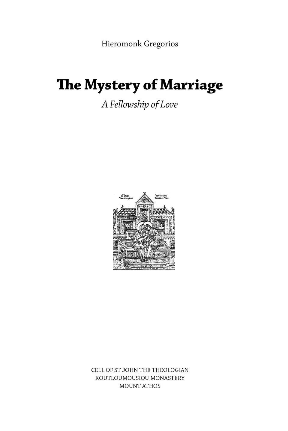 Mystery of Marriage: A Fellowship of Love