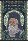 For Mind and Heart: St. Nektarios as Teacher