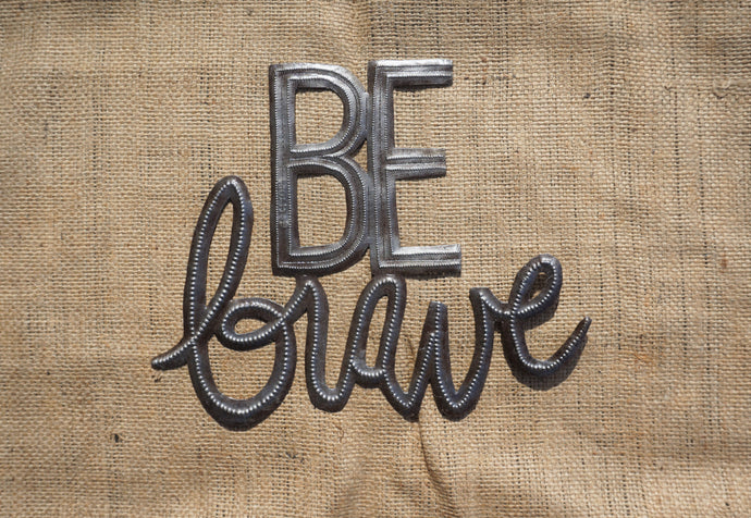 Be Brave - 11