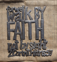 "For we walk by Faith - 17""x15"""