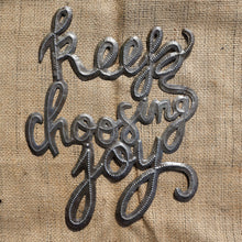 "Keep choosing Joy - 14.5""x11.5"""