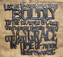 "Let us therefore come (Hebrews 4:16) - 17.5""x17.5"""