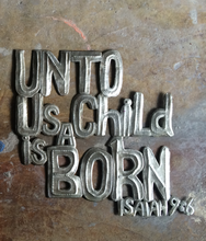 "Unto us a child is Born - 14.5""x15.5"""