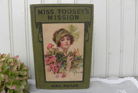 Antique Hard Cover Book Miss Toosey's Mission by Mrs. Meade - The Pink Rose Cottage