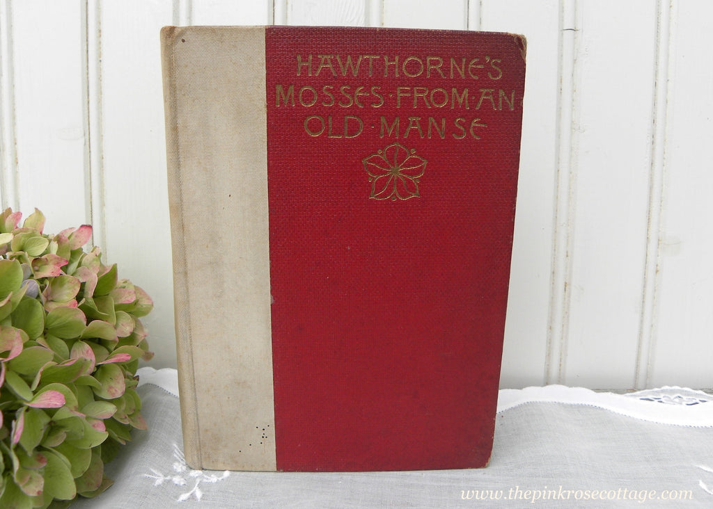 1894 Antique Hard Cover Book Hawthorne's Mosses From An Old Manse - The Pink Rose Cottage