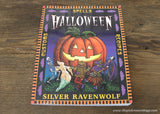 Halloween: Spells, Recipes & Customs Paperback Book by Silver Ravenwolf