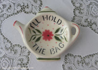 Vintage Teapot Shaped Teabag Holder I'll Hold The Bag