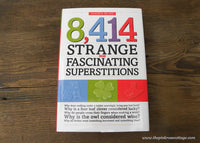 8,414 Strange and Fascinating Superstitions Hardcover Book by Claudia De Lys