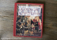 An Old Fashioned Country Christmas Hardcover Celebration of Holiday Book