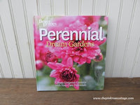 Perennial Dream Gardens by Better Homes and Gardens Hardcover Book
