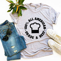 100 Percent All American Beef A Grade T-shirt  - KjSelections