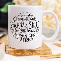"Funny Coffee Mug, A Wise Woman Once Said ""F**k  - KjSelections"