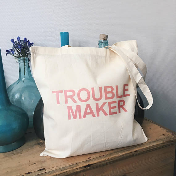 Tote bag - Trouble maker