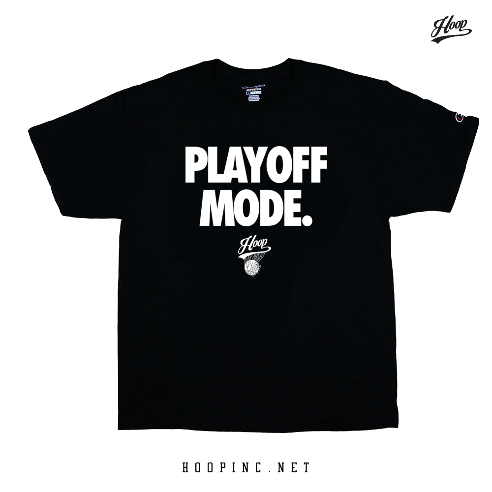 """PLAYOFF MODE."" tee and sleeveless"